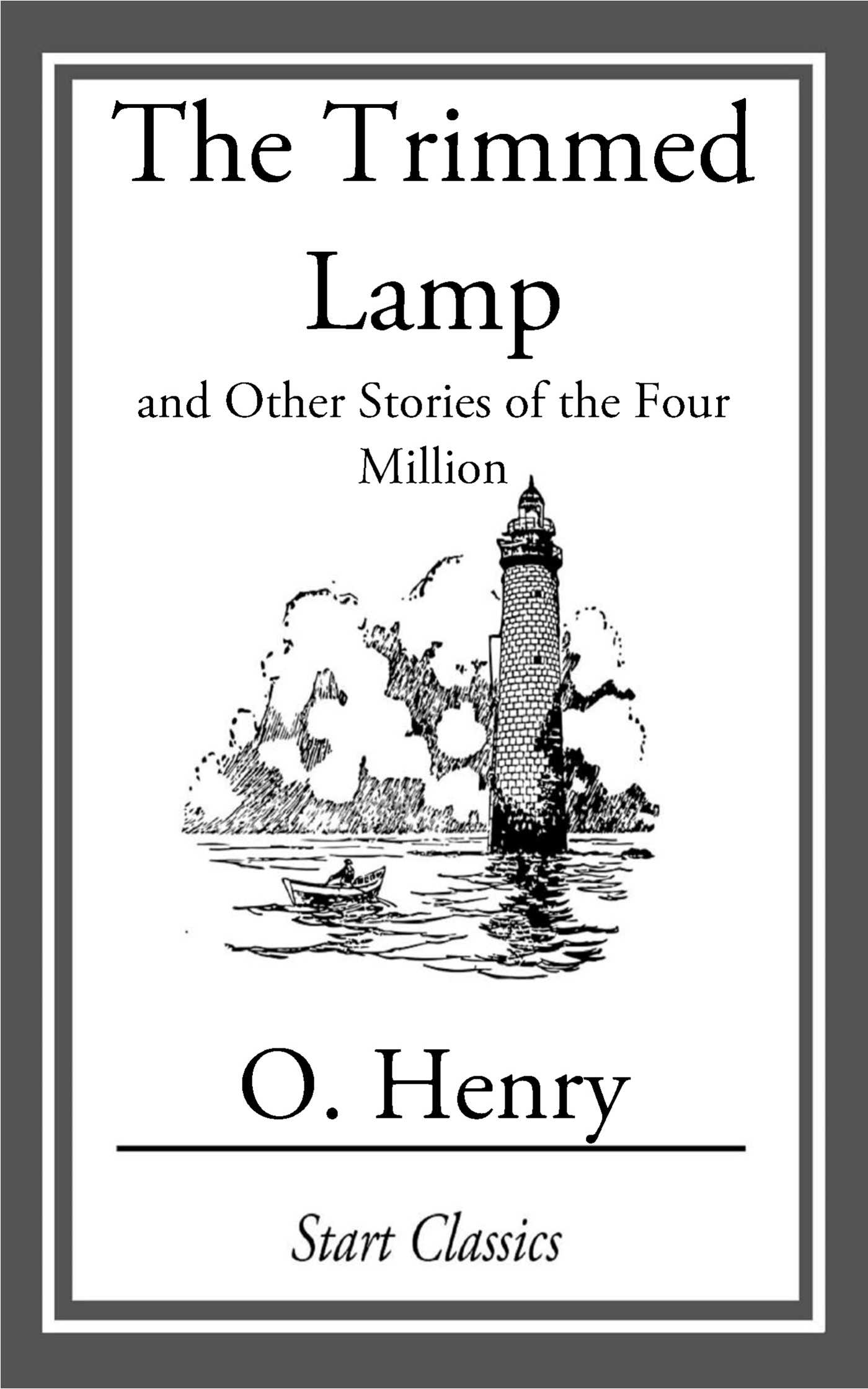 The trimmed lamp and other stories by O. Henry